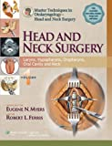Master Techniques in Otolaryngology Surgery - Head and Neck Surgery, , 1451173237