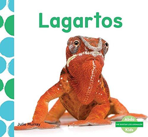 Lagartos (Lizards) (Me Gustan Los Animales! (I Like Animals!)) (Spanish Edition) by Abdo Kids