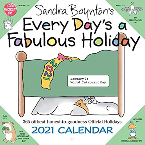 Every Day's a Fabulous Holiday 2021 Wall Calendar