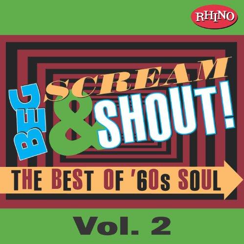 Beg, Scream & Shout!: Vol. 2