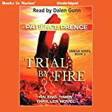 omega motion - Trial by Fire: The Omega Series, Book 2