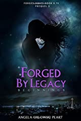 Forged by Legacy: Origins (The Forged) Paperback