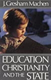 Education, Christianity and the State