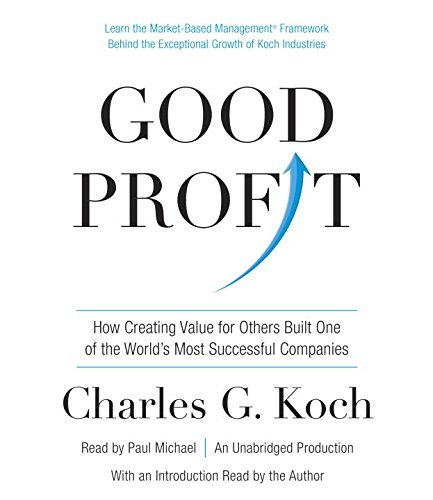 Good Profit: How Creating Value for Others Built One of the World's Most Successful Companies by Random House Audio