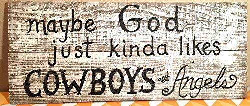 (Funlaugh Custom Maybe God Just Kinda Likes Cowboys and Angels Rustic 25 X 10 Country Western Decorcountry Sign Sayings Home Decor Wall Art Plaque Sign)