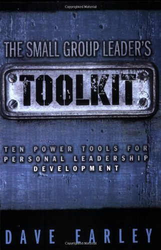 Download The Small Group Leader's Toolkit: Ten Power Tools For Personal Leadership Development pdf