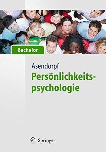Persönlichkeitspsychologie - für Bachelor (Springer-Lehrbuch)