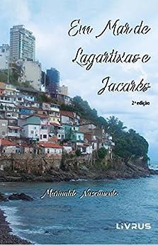 Em Mar de Lagartixas e Jacarés por [Nascimento, Marinaldo]
