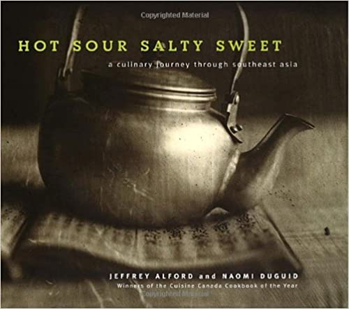 Salty Sour Sweet: A Culinary Journey Through Southeast Asia Hot