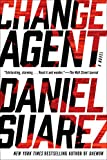img - for Change Agent: A Novel book / textbook / text book