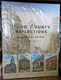 Wood County Reflections, Philip W. Sturm, 1578642930