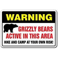 GRIZZLY BEARS ACTIVE IN THIS AREA Warning Sign black brown cubs hunter | Indoor/Outdoor | 12 Tall
