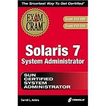 Solaris 7 System Administrator Exam Cram (Exam Cram (Coriolis Books)) by Darrell Ambro (2000-02-06)