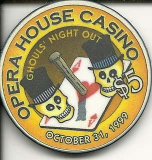 $5 opera house casino ghouls' night out obsolete las vegas casino chip
