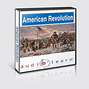 The American Revolution AudioLearn Follow Along Manual (AudioLearn US History Series) Audiobook