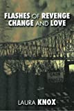 img - for Flashes of Revenge Change and Love book / textbook / text book