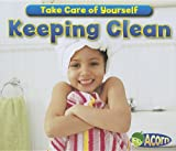 Keeping Clean, Rebecca Rissman and Sian Smith, 1432967169