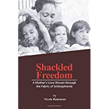 Shackled Freedom: A Mother's Love Woven Through the Fabric of Schizophrenia