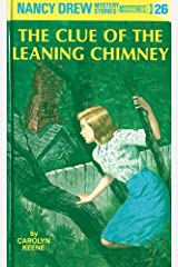 Nancy Drew 26: The Clue of the Leaning Chimney (Nancy Drew Mysteries) Kindle Edition