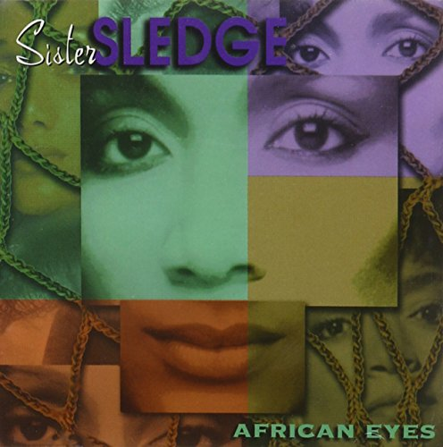 Sister Sledge - African Eyes - Zortam Music