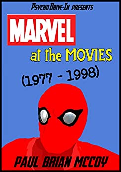 Marvel at the Movies: 1977-1998 by [McCoy, Paul Brian]