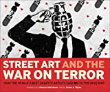 Street Art and the War on Terror, Xavier A. Tapies, 095533988X