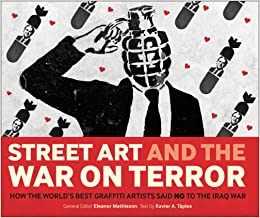 Street Art and the War on Terror: How the World's Best