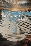 Weaving the Boundary (Sun Tracks)