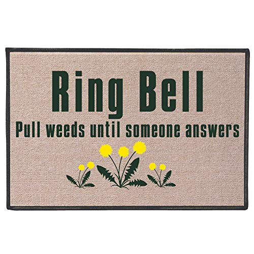 Olefin Mat - WHAT ON EARTH Ring Bell, Pull Weeds Doormat - Indoor/Outdoor Olefin Welcome Mat