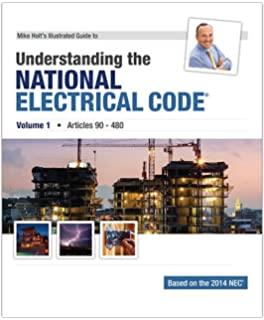National electrical code 2014 handbook international electrical mike holts illustrated guide to understanding the national electrical code volume 1 articles 90 fandeluxe Gallery