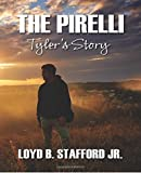img - for The Pirelli: Tyler's Story book / textbook / text book