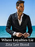 Download Where Loyalties Lie in PDF ePUB Free Online