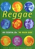 The Rough Guide to Reggae 100 Essential CDs