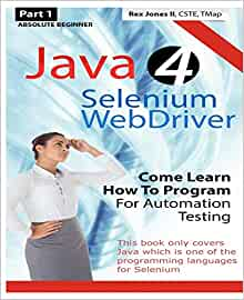 Absolute Beginner (Part 1) Java 4 Selenium WebDriver: Come
