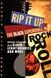 Rip It Up: The Black Experience in Rock N Roll