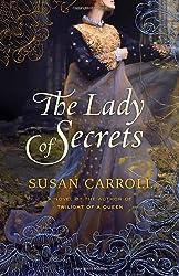 The Lady of Secrets: A Novel (The Dark Queen Saga)
