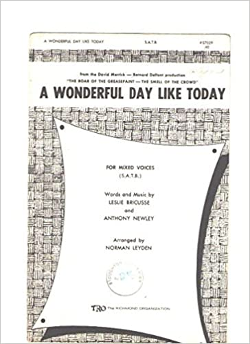 A Wonderful Day Like Today (S A T B ) (From
