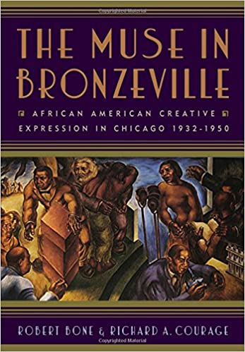 Book The Muse in Bronzeville: African American Creative Expression in Chicago, 1932-1950
