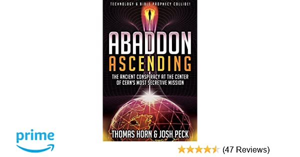 Abaddon Ascending: The Ancient Conspiracy at the Center of