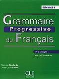 Grammaire progressive du français - Niveau avancé avec 400 exercices. Livre avec 400 exercices und Audio-CD