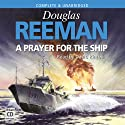 A Prayer for the Ship Audiobook by Douglas Reeman Narrated by David Rintoul