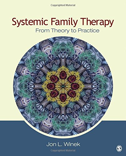 (Systemic Family Therapy: From Theory to Practice)