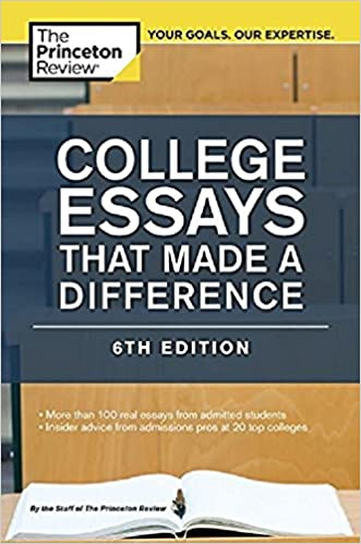 com college essays that made a difference th edition  college essays that made a difference 6th edition college admissions guides 6th edition