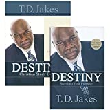T.D. Jakes - Destiny: Step into Your Purpose (Book and Study Guide) -  Faith Words