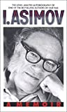I, Asimov: A Memoir by  Isaac Asimov in stock, buy online here