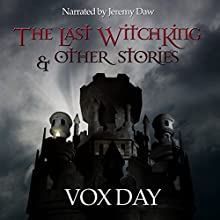 The Last Witchking Audiobook by Vox Day Narrated by Jeremy Daw