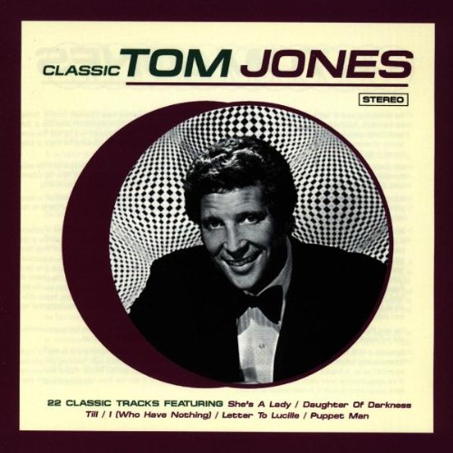 Tom Jones - Classic Tom Jones - Zortam Music