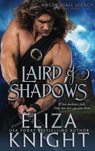 Laird of Shadows (The MacDougall Legacy) (Volume 1) by CreateSpace Independent Publishing Platform