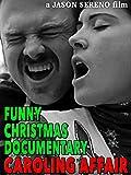 Funny Christmas Documentary: Caroling Affair