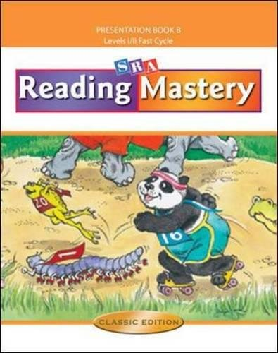 Reading Mastery Fast Cycle 2002: Teacher Presentation Book B Levels I / II Fast Cycle